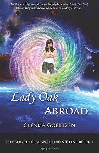 9780987923226: Lady Oak Abroad (Audrey O'Krane Chronicles) (Volume 1)