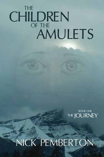 9780987962010: The Children Of The Amulets: The Journey (Volume 1)