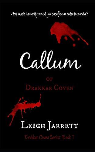 9780987964076: Callum of Drakkar Coven (Volume 1)
