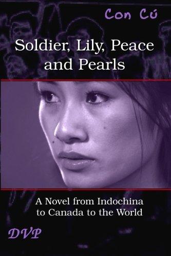Soldier, Lily, Peace and Pearls - Third Edition: La Galaxie des lumi?res tardives: C?, Con, ...