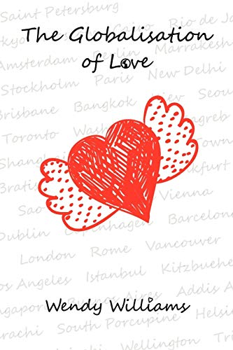 9780987968203: The Globalisation of Love
