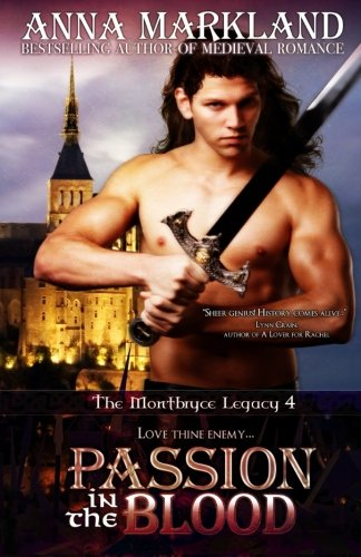 9780987972200: Passion In The Blood: The Montbryce Legacy~IV (Volume 4)