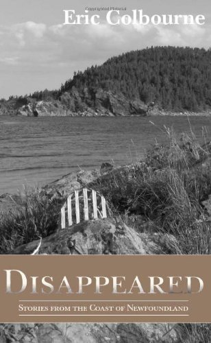 9780987972569: Disappeared: Stories from the Coast of Newfoundland