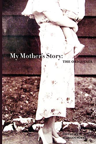 9780987984401: My Mother's Story: The Originals