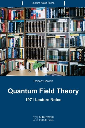 9780987987198: Quantum Field Theory: 1971 Lecture Notes (Lecture Notes Series) (Volume 2)