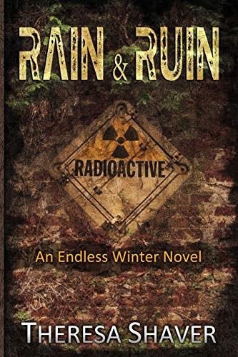 9780988003057: Rain & Ruin: An Endless Winter Novel (Volume 2)