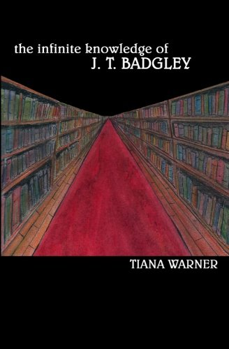 9780988003903: The Infinite Knowledge of J. T. Badgley