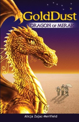 GoldDust Dragon of Merak: Zajac-Merifield, Alicja