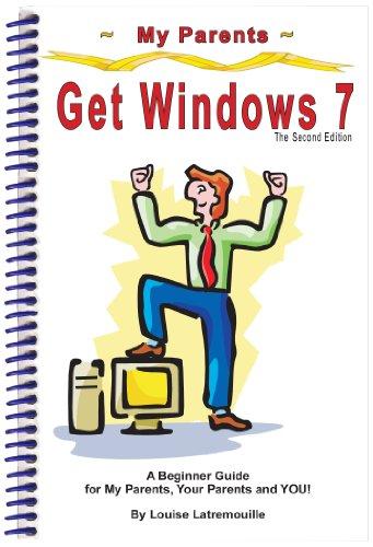 My Parents Get Windows 7: Louise Latremouille