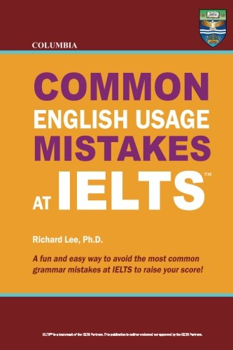 9780988019157: Columbia Common English Usage Mistakes at IELTS