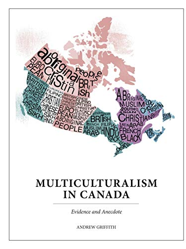 9780988064096: Multiculturalism In Canada: Evidence and Anecdote