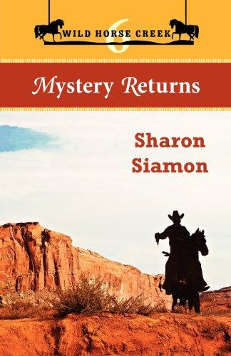 9780988070318: Wild Horse Creek: Mystery Returns