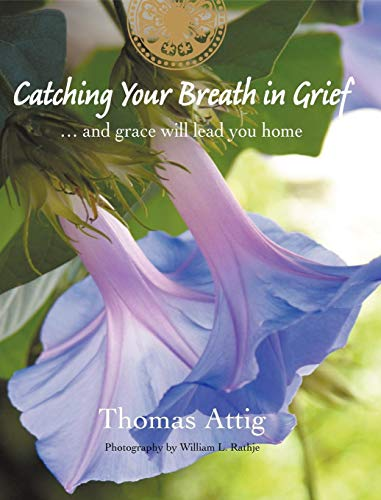 9780988076006: Catching Your Breath in Grief: ...and grace will lead you home