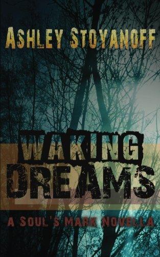 9780988077591: Waking Dreams (The Soul's Mark)