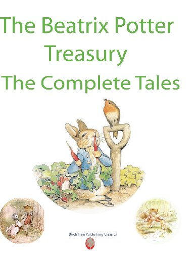 The Beatrix Potter Treasury The Complete Tales: Beatrix Potter