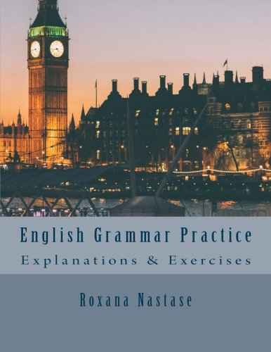 9780988089587: English Grammar Practice: Explanations & Exercises