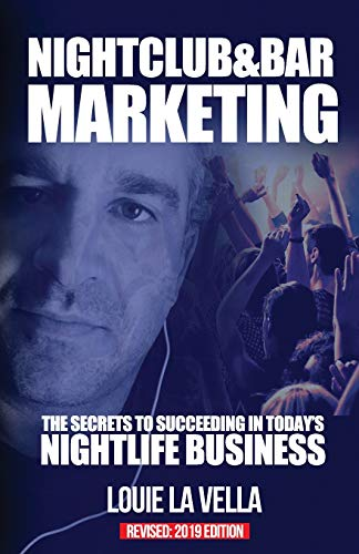 9780988103061: Nightclub and Bar Marketing: The Secrets to Succeeding in Today's Nightlife Business