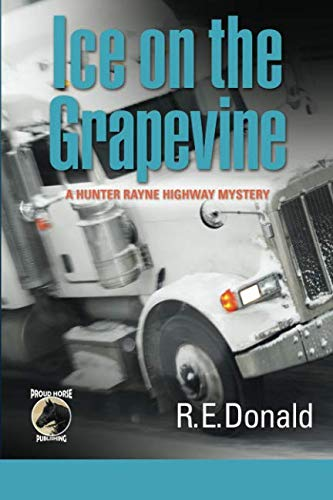 9780988111813: Ice on the Grapevine: A Hunter Rayne highway mystery (Volume 2)