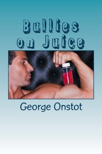 9780988157101: Bullies on Juice