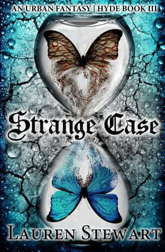 9780988170162: Strange Case: an Urban Fantasy, Hyde Book III (Volume 3)