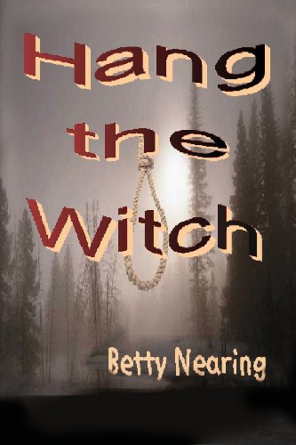 9780988171909: Hang the Witch