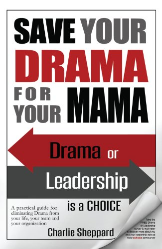 9780988172005: Save Your Drama For Your Mama