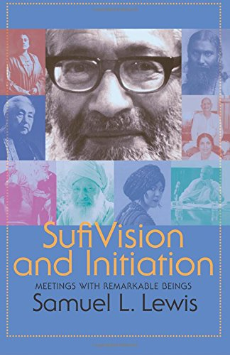 9780988177833: Sufi Vision and Initiation: Meetings with Remarkable Beings