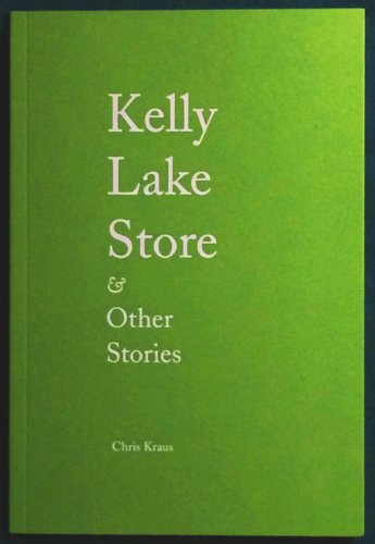 9780988183803: Kelly Lake Store & other stories