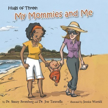 9780988190214: Hugs of Three: My Mommies and Me