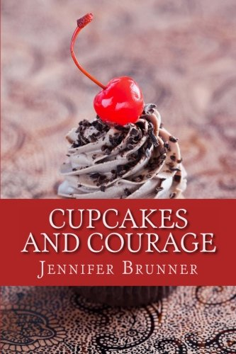 9780988195301: Cupcakes and Courage