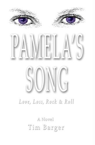 9780988205000: Pamela's Song: Love, Loss, Rock & Roll