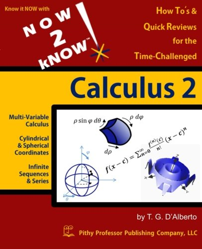 NOW 2 kNOW Calculus 2: Dr T G D'alberto
