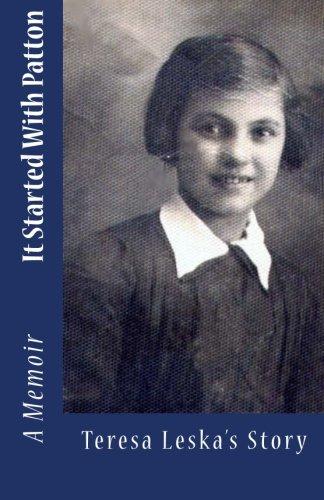 It Started with Patton Teresa Leska's Story: Zajac, Amy E.