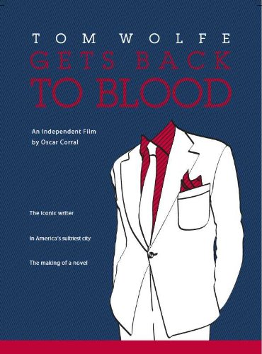 9780988213104: Tom Wolfe Gets Back to Blood