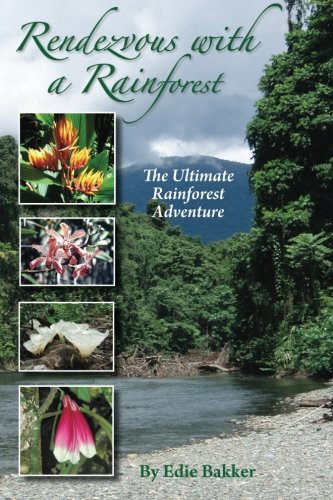 Rendezvous With a Rainforest: Mrs Edie Bakker