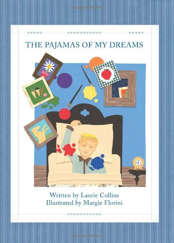 The Pajamas of My Dreams: Laurie Collins