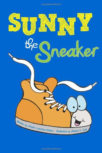 9780988221277: Sunny the Sneaker