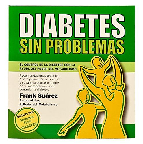 9780988221826: Diabetes Sin Problemas (Spanish Edition) El Control de la Diabetes con la Ayuda del Poder del Metabolismo