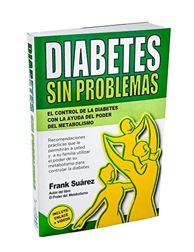 9780988221840: Diabetes Sin Problemas: el control de la Diabetes con la ayuda del poder del metabolismo