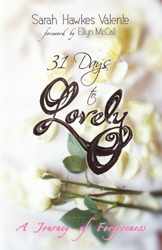 9780988222816: 31 Days To Lovely
