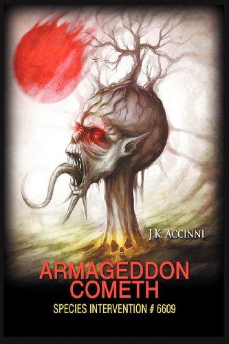 9780988223653: Armageddon Cometh, Species Intervention #6609