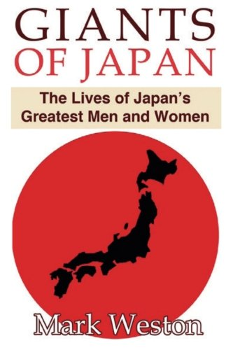 9780988225947: Giants of Japan: The Lives of Japan's Greatest Men and Women