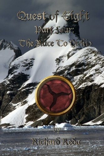 Quest of Eight Part Four: The Race to Virkio: Richard Reda