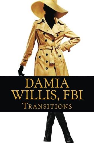 9780988229389: Damia Willis, FBI: Transitions (Volume 2)