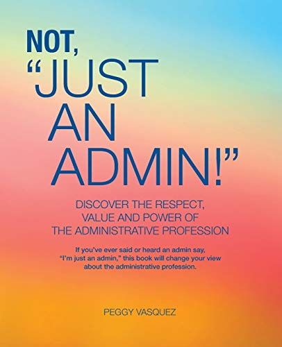 9780988230750: Not Just an Admin!