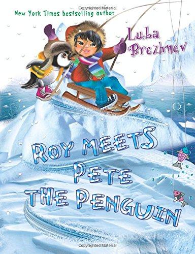 Roy meets Pete the Penguin: Brezhnev, Luba