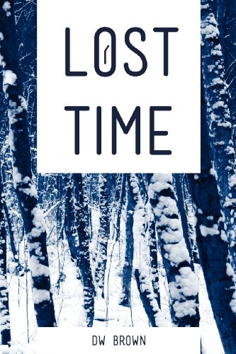Lost Time: Brown, D. W.