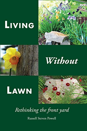 9780988235755: Living Without Lawn: Rethinking the Front Yard