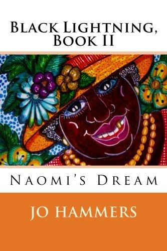 9780988241206: Black Lightning, Book II: Naomi's Dream (Volume 2)