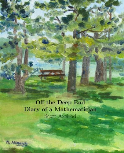 9780988243804: Off the Deep End: Diary of a Mathematician